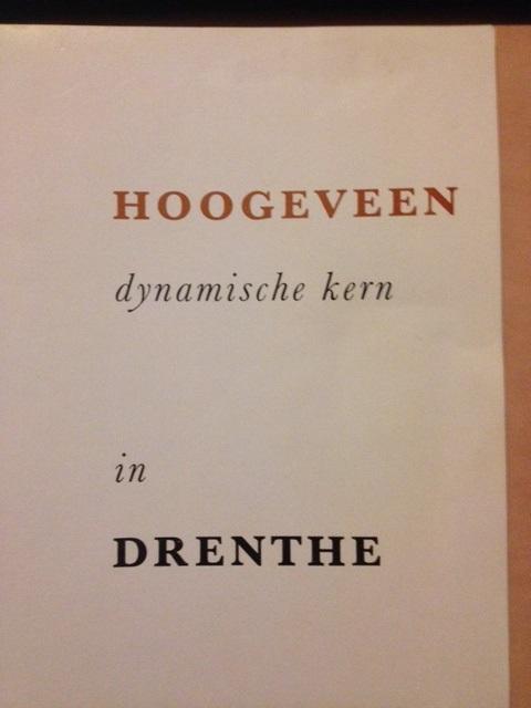 Hoogeveen en de plannen van 1963
